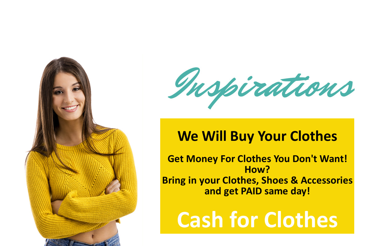 We will buy your clothes! - Inspirations